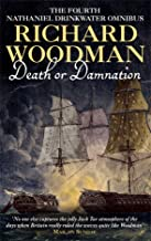 Death or Damnation 'Under False Colours', 'Flying Squadron', 'Beneath the Aurora : The Fourth Nathaniel Drinkwater Omnibus