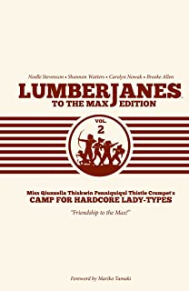 Lumberjanes Volume 2 To The Max Edition