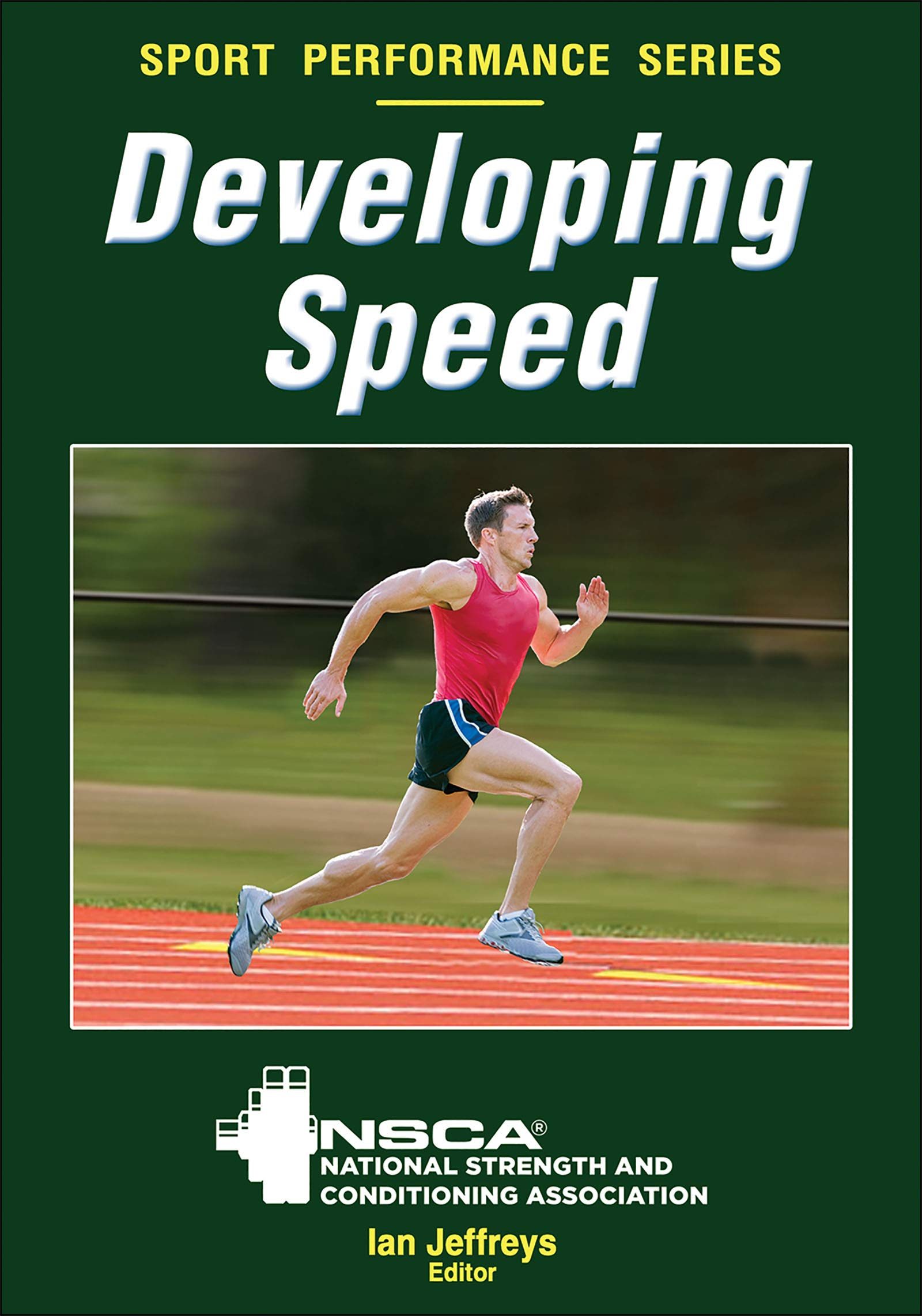 Download Developing Speed: National Strength And Conditioning Association 