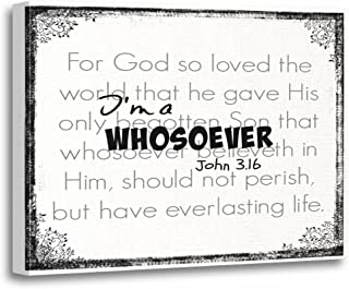 TORASS Canvas Wall Art Print Verses I M Whosoever Bible Verse Quote John 16 Faith Artwork for Home Decor 16