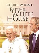 Faith in the White House