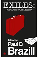 EXILES: An Outsider Anthology Kindle Edition
