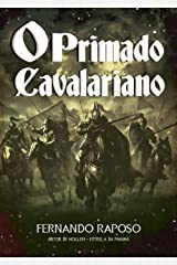 O PRIMADO CAVALARIANO (RAPOSOVERSO) eBook Kindle