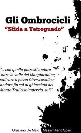 La notte degli Ombrocicli - Sfida a Tetroguado