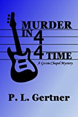 Murder in 4/4 Time (Gessie Chapel Mystery Book 2) Kindle Edition