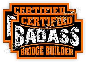 (2) Badass BRIDGE BUILDER Hard Hat Stickers   Bad Ass Motorcycle Helmet Decals   Laborer Worker Welder Crane Construction Welding Labels Badges