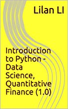 Introduction to Python - Data Science, Quantitative Finance (1.0) (English Edition)
