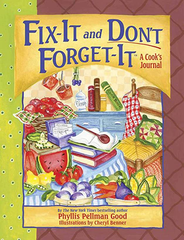 Fix-It and Don't Forget-It Journal: A Cook's Journal (Fix-It and Enjoy-It!)
