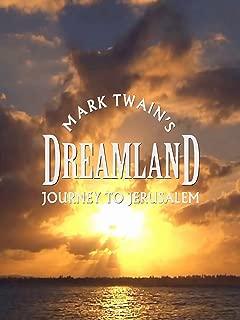 Mark Twain's Journey to Jerusalem: Dreamland