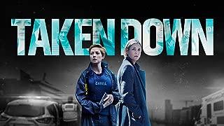 Taken Down - Series 1