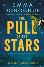 The Pull of the Stars: The Richard & Judy Book Club Pick and Sunday Times Bestseller (English Edition)