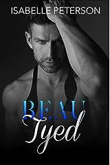 Beau Tyed Kindle Edition
