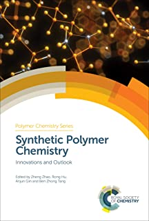 Synthetic Polymer Chemistry: Innovations and Outlook (ISSN Book 32)