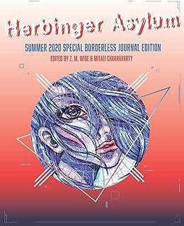 Harbinger Asylum: Summer 2020