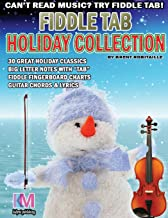 Fiddle Tab - Holiday Collection: 30 Holiday Classics for Easy Violin