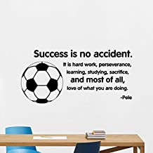 Success is No Accident Wall Decal Pele SSte Inspirational Sayings Soccer Ball Sport Gym Playroom Motivational Gift Vinyl Sticker Bedroom Print Wall Art Design Room Decor Poster Custom Mural 149XVM