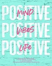 Positive Mind, Positive Vibes, Positive Life Undated Teacher Planner: Turquoise Mint & Pink Modern Agenda Lesson Planning Calendar Book