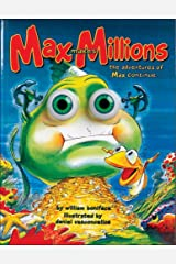 Max Makes Millions (Eyeball Animation): The Adventures of Max Continue ... Hardcover