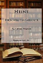 Heine: Die schönsten Gedichte (Klassiker der Lyrik 8) (German Edition)