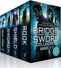 Bridge & Sword Collection (Books #1-3 and Prequel Novel): A Bridge & Sword Apocalyptic Romance Collection (Bridge & Sword Series)