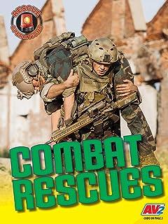 Combat Rescues