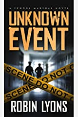 UNKNOWN EVENT (School Marshal Novel Book 3) Kindle Edition