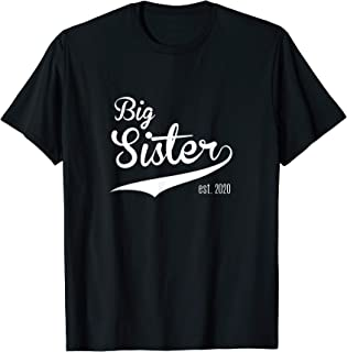For New Sisters   BIG SISTER Established 2020 T-Shirt