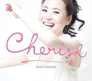Cherish(初回限定盤)