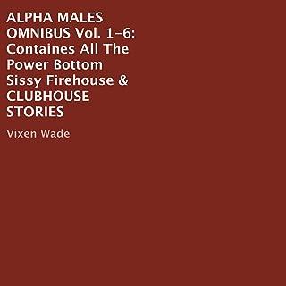 Alpha Males Omnibus: Volumes 1-6