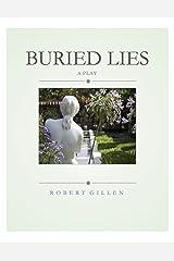 Buried Lies: A Play Kindle Edition