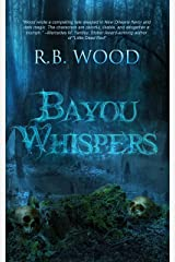 Bayou Whispers Kindle Edition