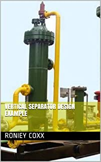 vertical separator design example (two phase separation : oil system Book 10)