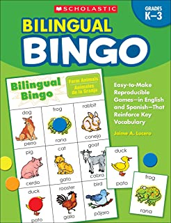 Bilingual Bingo: Easy-To-Make Reproducible Games-- In English and Spanish--That Reinforce Key Vocabulary