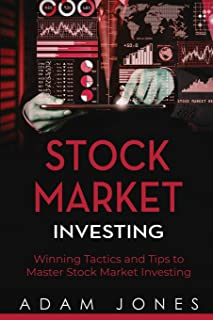 Stock Market Investing: Winning Tactics and Tips to Master Stock Market Investing