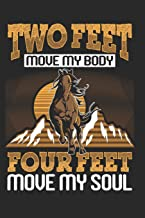 Two Feet Move my Body Four Feet Move my Soul: Horse Notebook paperback Journal, Composition Book College Wide Ruled, Gift for equestrian, horse rider, cowboy and cowgirl, 6