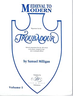 Medieval to Modern Repertoire for the Lyon and Healy Troubadour Harp, Volume 2