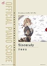 [公式楽譜] Sincerely ピアノ(弾き語り)/中~上級 ≪ヴァイオレット・エヴァーガーデン≫ (L SCORE)