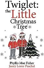 Twiglet: The Little Christmas Tree