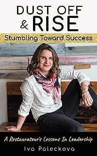 Dust Off & Rise: Stumbling Toward Success