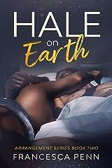 Hale on Earth (Arrangement Series Book 2) Kindle Edition