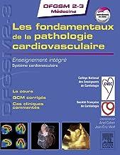 Les fondamentaux de la pathologie cardiovasculaire: Enseignement intégré - Système cardiovasculaire (DFGSM2-3 Médecine) (French Edition)
