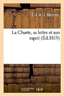La Charte, sa lettre et son esprit
