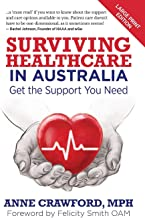 Surviving Healthcare in Australia: Get the Support You Need