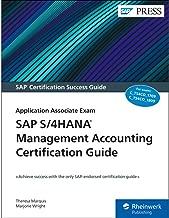 SAP S/4HANA Management Accounting Certification Guide: Application Associate Exam (SAP PRESS)