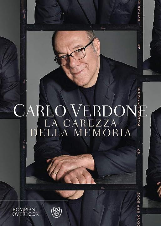 Libro di carlo verdone  - la carezza della memoria (italiano) copertina flessibile bompiani 978-8830101005