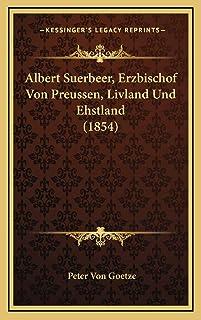 Albert Suerbeer, Erzbischof Von Preussen, Livland Und Ehstland (1854)