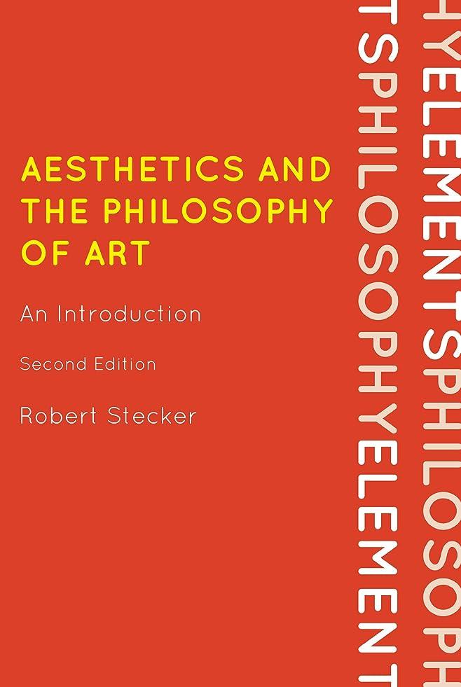 どれかフェッチベアリングAesthetics and the Philosophy of Art: An Introduction (Elements of Philosophy) (English Edition)