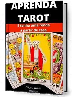 Aprenda a ler Tarot: Ganhe dinheiro em casa