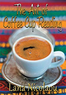 The Art of Coffee Cup Reading
