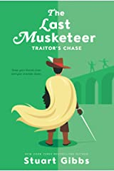 The Last Musketeer #2: Traitor's Chase Kindle Edition